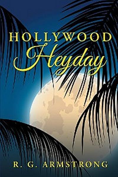 Hollywood Heyday