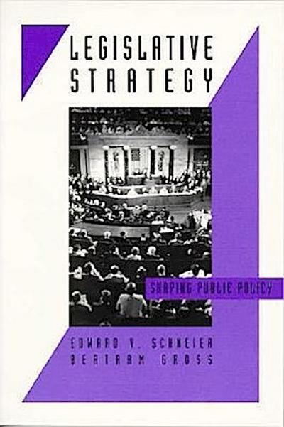 Legislative Strategy: Shaping Public Policy