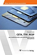CETA, TTIP, RCEP