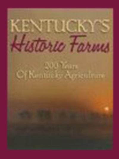 Kentucky's Historic Farms
