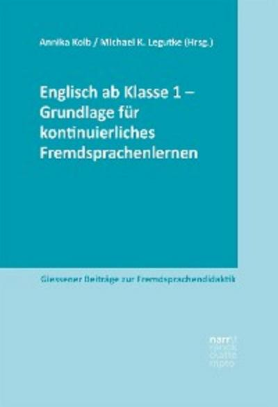 Englisch ab Klasse 1 - Grundlage für kontinuierliches Fremdsprachenlernen