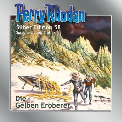 Perry Rhodan Silber Edition 58: Die gelben Eroberer