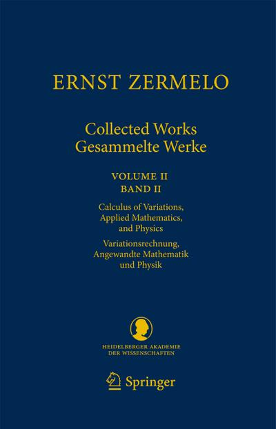 Ernst Zermelo - Collected Works/Gesammelte Werke II