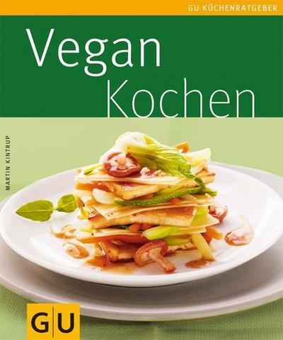 Vegan kochen   ; GU Kochen & Verwöhnen Küchen-Ratgeber ; Deutsch; , 45 Fotos -