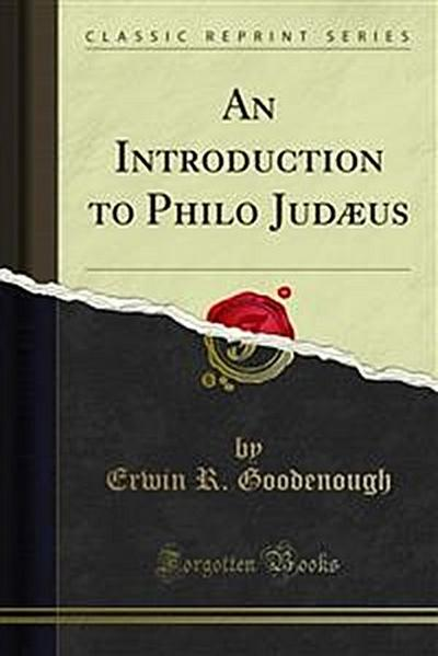 An Introduction to Philo Judæus