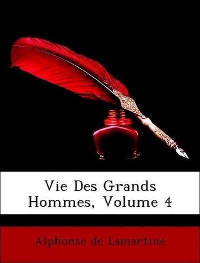 Vie Des Grands Hommes, Volume 4