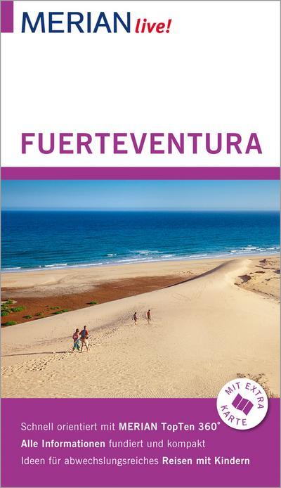 MERIAN live! Reiseführer Fuerteventura; Mit Extra-Karte zum Herausnehmen; MERIAN live; Deutsch
