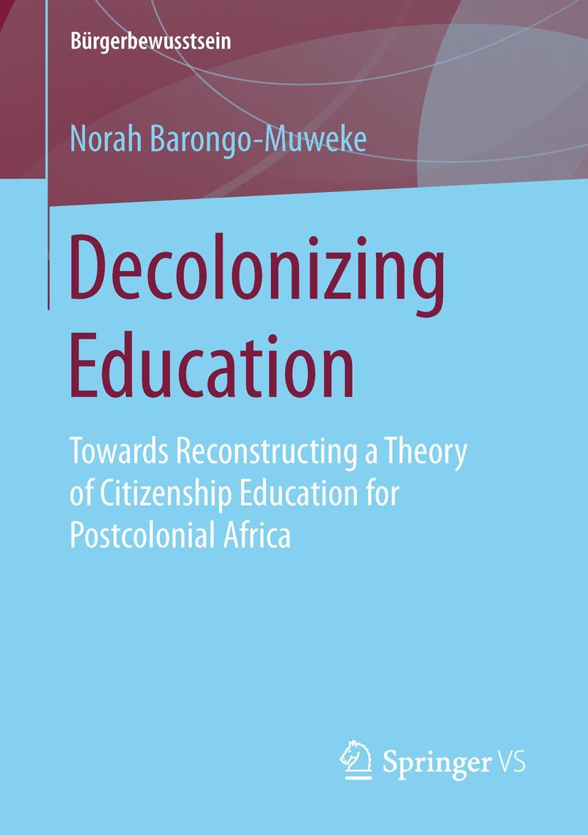 Decolonizing Education Norah Barongo-Muweke