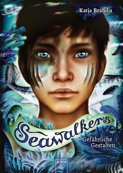Seawalkers (1). Gefährliche Gestalten