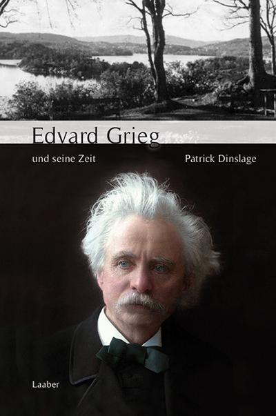 Edvard Grieg und seine Zeit