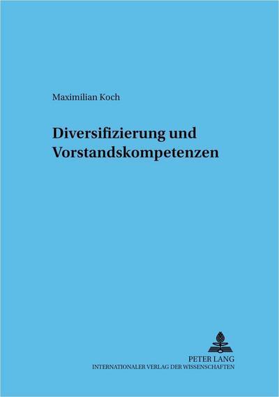 Diversifizierung und Vorstandskompetenzen