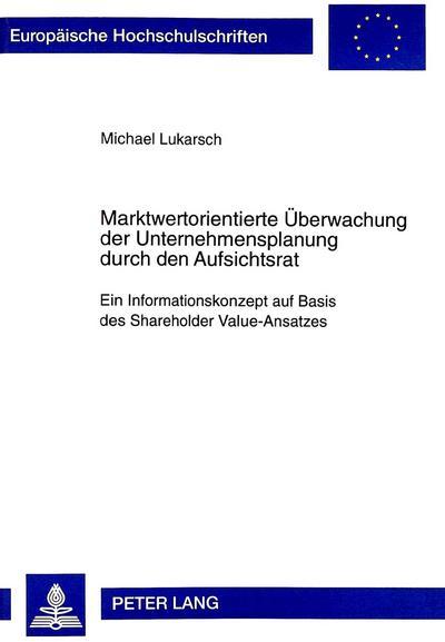 Marktwertorientierte Überwachung der Unternehmensplanung durch den Aufsichtsrat