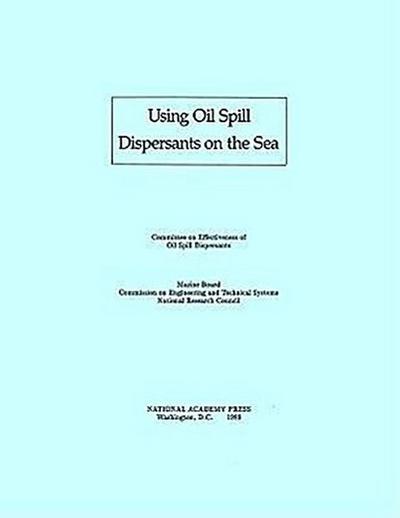Using Oil Spill Dispersants on the Sea
