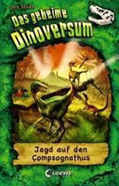 Jagd auf den Compsognathus   ; Das geheime Dinoversum 12; Ill. v. Spoor, Mike /Übers. v. Karl, Elke ; Deutsch;  -