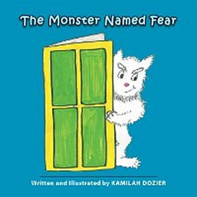 The Monster Named Fear