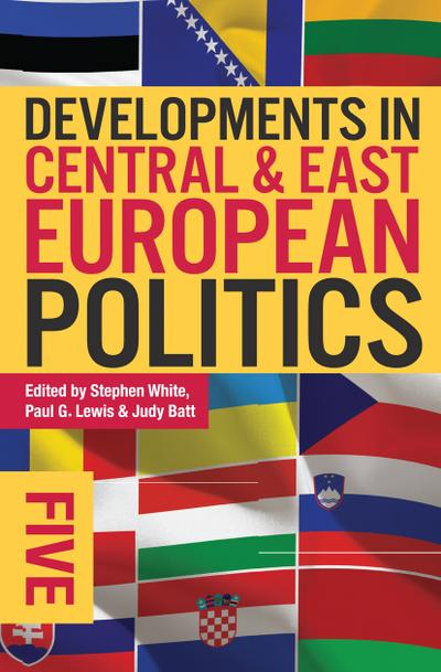 developments-in-central-and-east-european-politics-5