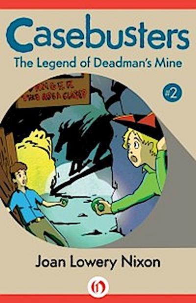 Legend of Deadman's Mine