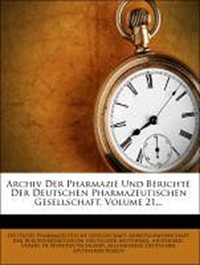 Archiv der Pharmacie, eine Zeitschrift des Apotheker-Vereins in Norddeutschland. Zweite Reihe. XXI. Band. Der ganzen Folge LXXI. Band.