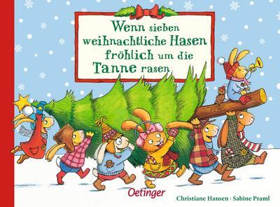 Wenn sieben weihnachtliche Hasen fröhlich um die Tanne rasen (Wenn sieben Hasen)