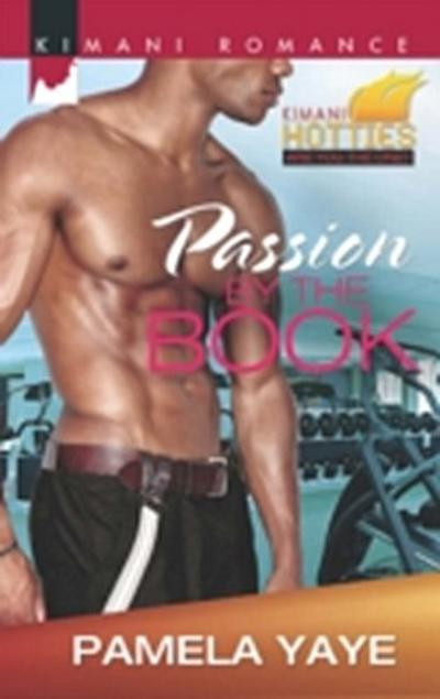 Passion by the Book (Kimani Hotties, Book 37)