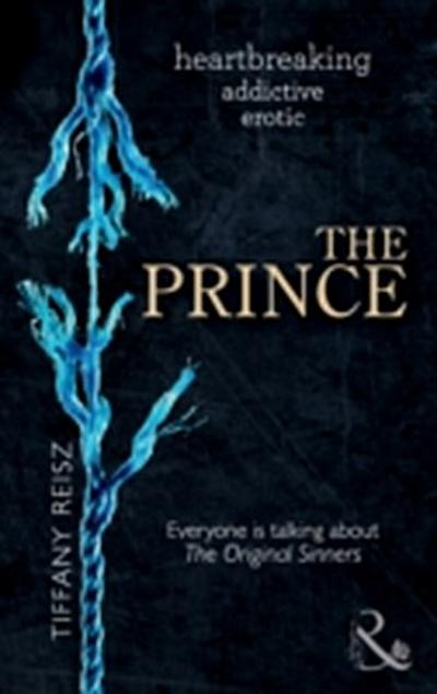 Prince (Mills & Boon Spice) (The Original Sinners: The Red Years, Book 3)