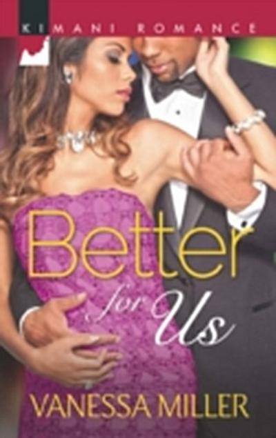 Better for Us (For Your Love, Book 2)