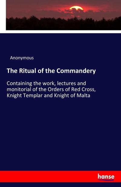 The Ritual of the Commandery