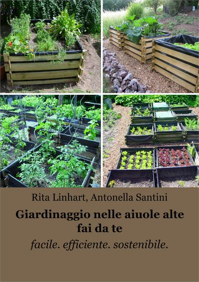 Giardinaggio nelle aiuole alte fai da te