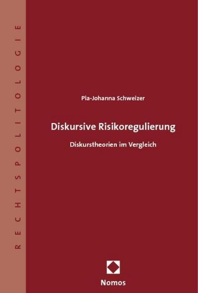 Diskursive Risikoregulierung