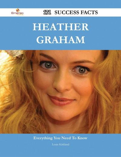 Heather Graham 171 Success Facts - Everything you need to know about Heather Graham