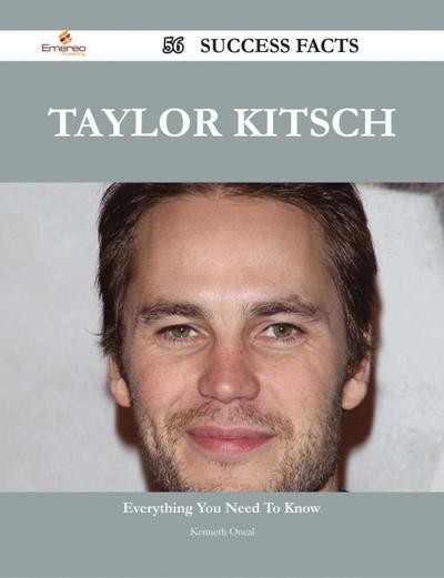 Taylor Kitsch 56 Success Facts - Everything you need to know about Taylor Kitsch