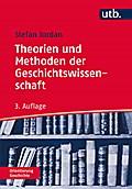 Theorien und Methoden der Geschichtswissenschaft