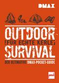 DMAX Outdoor-Survival für echte Kerle: Der ul ...