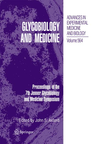 Glycobiology and Medicine