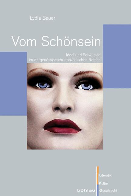 Vom Schönsein | Lydia Bauer |  9783412204778