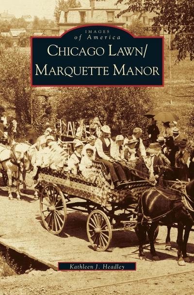 Chicago Lawn & Marquette Manor, Illinois