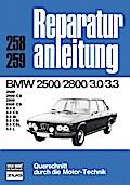 BMW 2500/2800 3.0/3.3: 2500 CS, 2800 CS, 3.0  ...