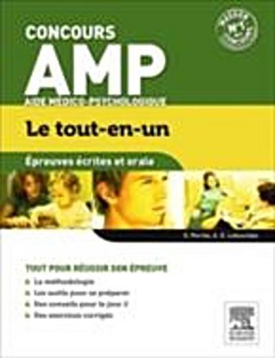Le tout-en-un Concours Aide Medico-Psychologique Epreuves ecrites et orale