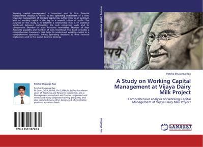 A Study on Working Capital Management at Vijaya Dairy Milk Project