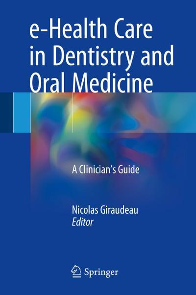 e-Health Care in Dentistry and Oral Medicine