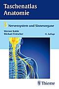Taschenatlas der Anatomie Nervensystem und Sinnesorgane