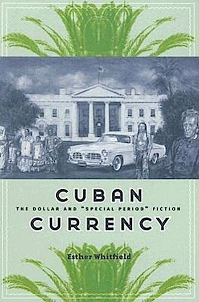 Cuban Currency: The Dollar and