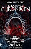 Die Grimm-Chroniken - Die Vergessenen Sieben