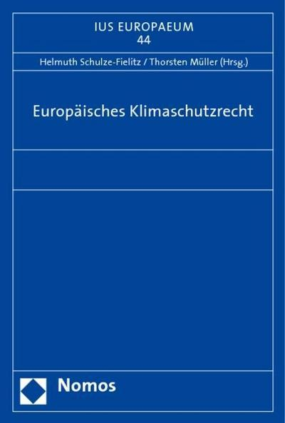Europäisches Klimaschutzrecht