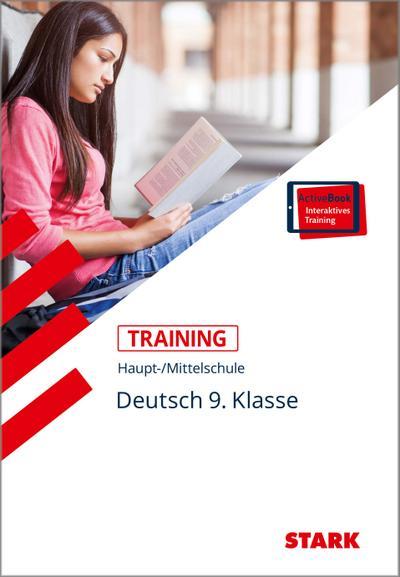 Training Haupt-/Mittelschule - Deutsch 9. Klasse + ActiveBook