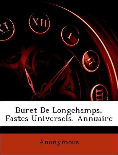 Buret De Longchamps, Fastes Universels. Annuaire