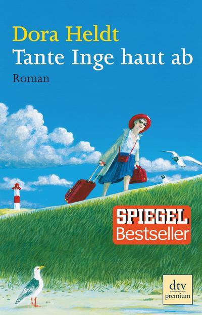 Tante Inge haut ab: Roman