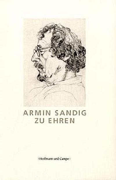 Armin Sandig zu Ehren