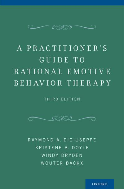 Practitioner's Guide to Rational Emotive Behavior Therapy