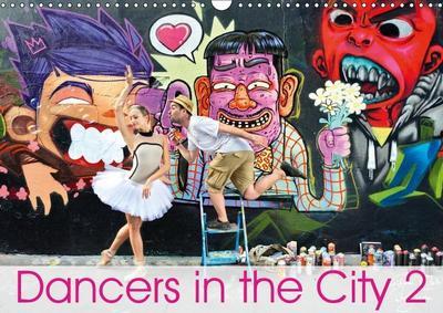 Dancers in the City 2 L'Oeil et le Mouvement (Wall Calendar 2019 DIN A3 Landscape)